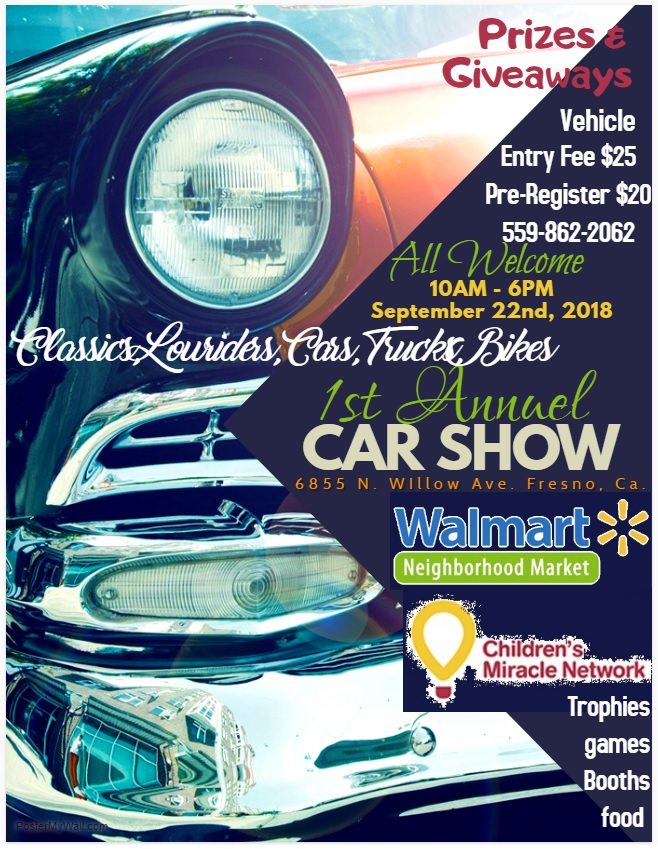 First Annual Walmart Car Show @ Walmart Neighborhood Market | Fresno | California | United States
